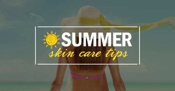 backside of woman with sun hat walking on beach in pink bikini top in front of blog title summer skin care tips
