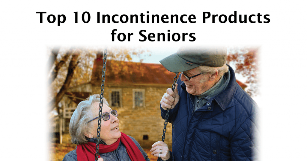Top 10 incontinence products for seniors with an elderly man grinning at a woman on a swing