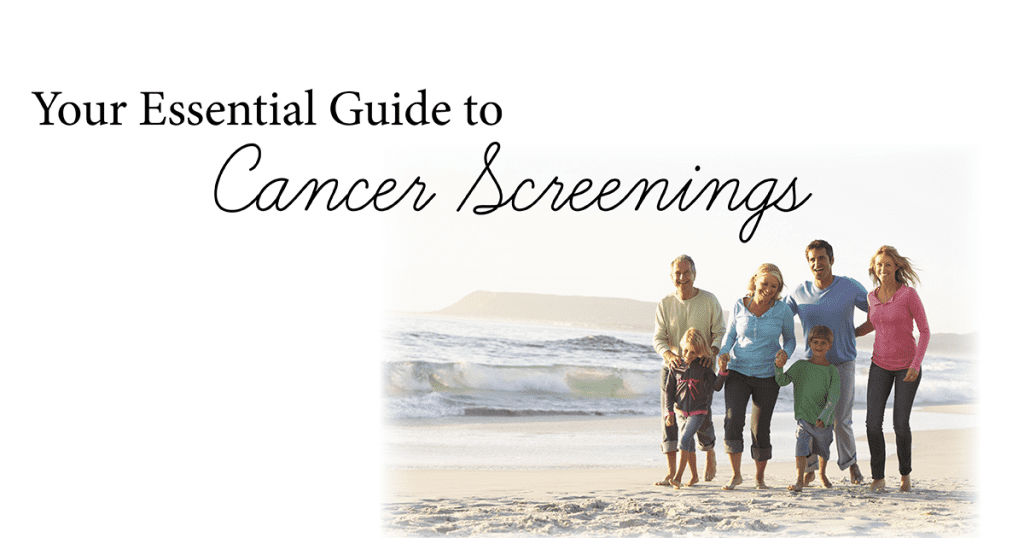 your essential guide to cancer screenings with a family walking on the beach