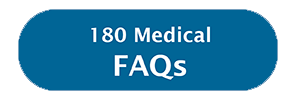 180 medical frequently asked questions